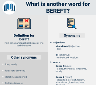 bereft, synonym bereft, another word for bereft, words like bereft, thesaurus bereft