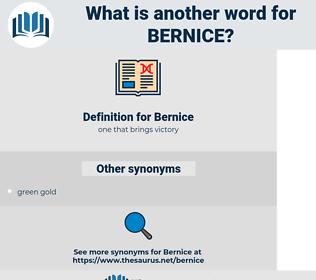 Bernice, synonym Bernice, another word for Bernice, words like Bernice, thesaurus Bernice