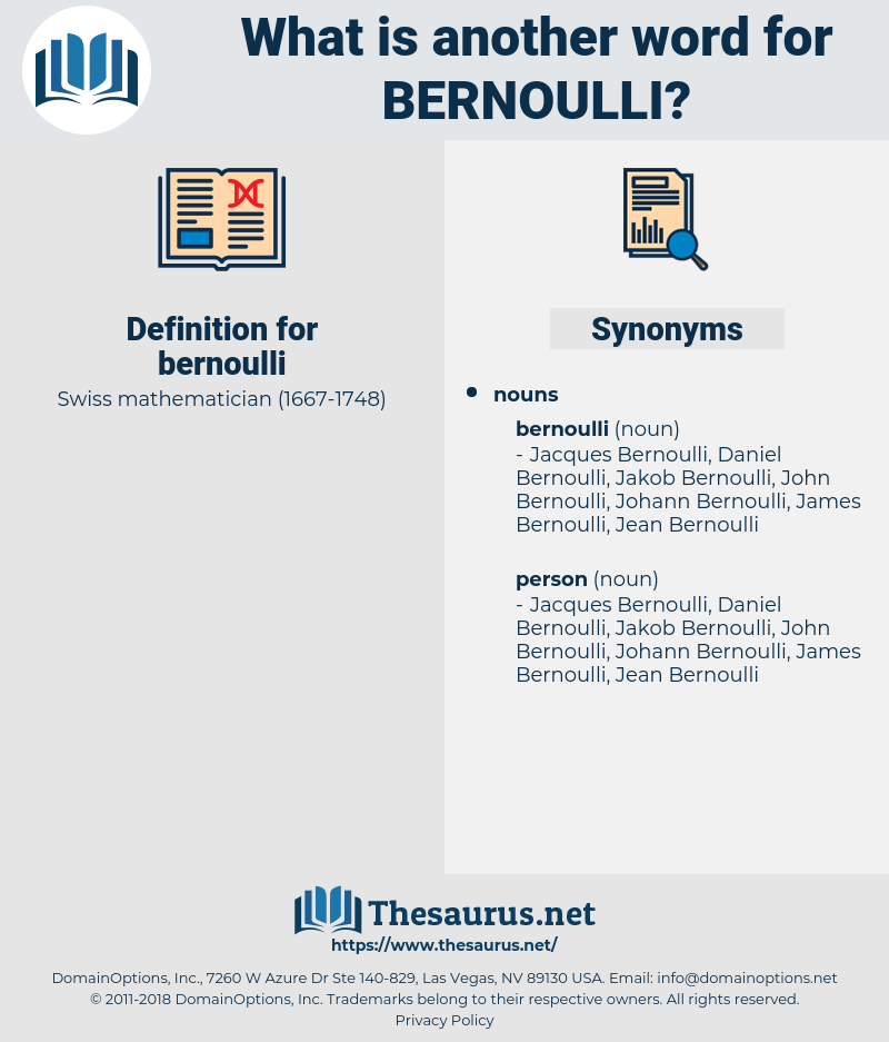bernoulli, synonym bernoulli, another word for bernoulli, words like bernoulli, thesaurus bernoulli