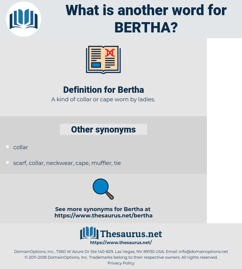 Bertha, synonym Bertha, another word for Bertha, words like Bertha, thesaurus Bertha
