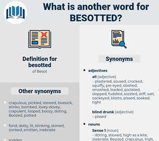 besotted, synonym besotted, another word for besotted, words like besotted, thesaurus besotted