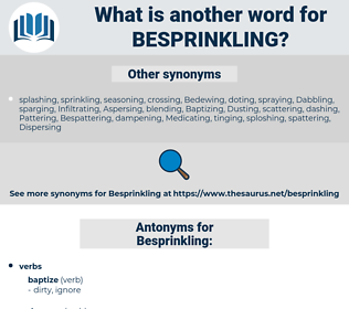 Besprinkling, synonym Besprinkling, another word for Besprinkling, words like Besprinkling, thesaurus Besprinkling