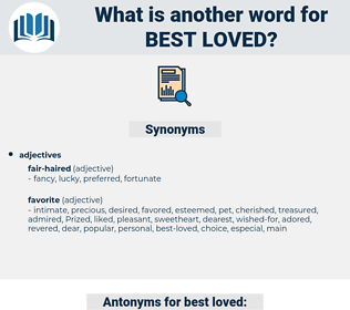 best-loved, synonym best-loved, another word for best-loved, words like best-loved, thesaurus best-loved