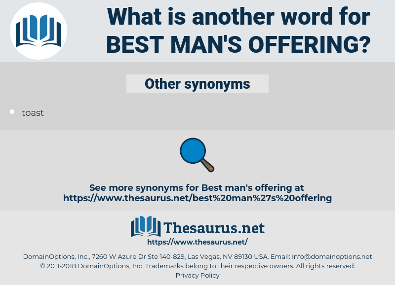 best man's offering, synonym best man's offering, another word for best man's offering, words like best man's offering, thesaurus best man's offering