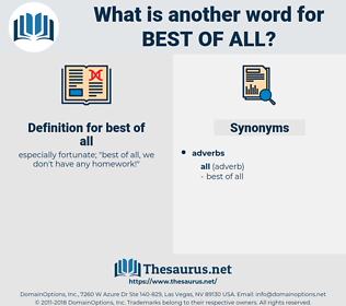 best of all, synonym best of all, another word for best of all, words like best of all, thesaurus best of all