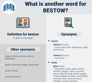bestow, synonym bestow, another word for bestow, words like bestow, thesaurus bestow