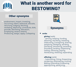 Bestowing, synonym Bestowing, another word for Bestowing, words like Bestowing, thesaurus Bestowing