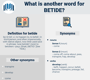 betide, synonym betide, another word for betide, words like betide, thesaurus betide