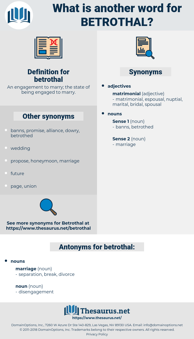 betrothal, synonym betrothal, another word for betrothal, words like betrothal, thesaurus betrothal