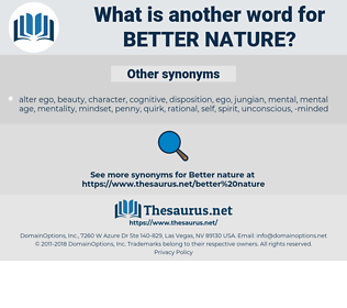 better nature, synonym better nature, another word for better nature, words like better nature, thesaurus better nature
