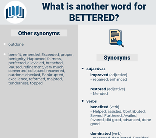 Bettered, synonym Bettered, another word for Bettered, words like Bettered, thesaurus Bettered