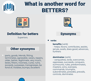 betters, synonym betters, another word for betters, words like betters, thesaurus betters