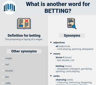 betting, synonym betting, another word for betting, words like betting, thesaurus betting