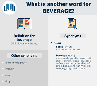 beverage, synonym beverage, another word for beverage, words like beverage, thesaurus beverage