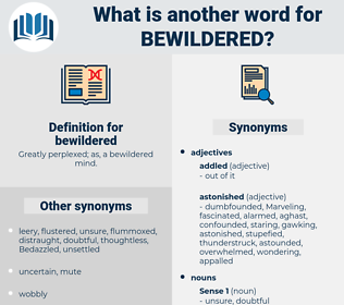 bewildered, synonym bewildered, another word for bewildered, words like bewildered, thesaurus bewildered