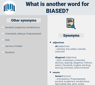 biased, synonym biased, another word for biased, words like biased, thesaurus biased