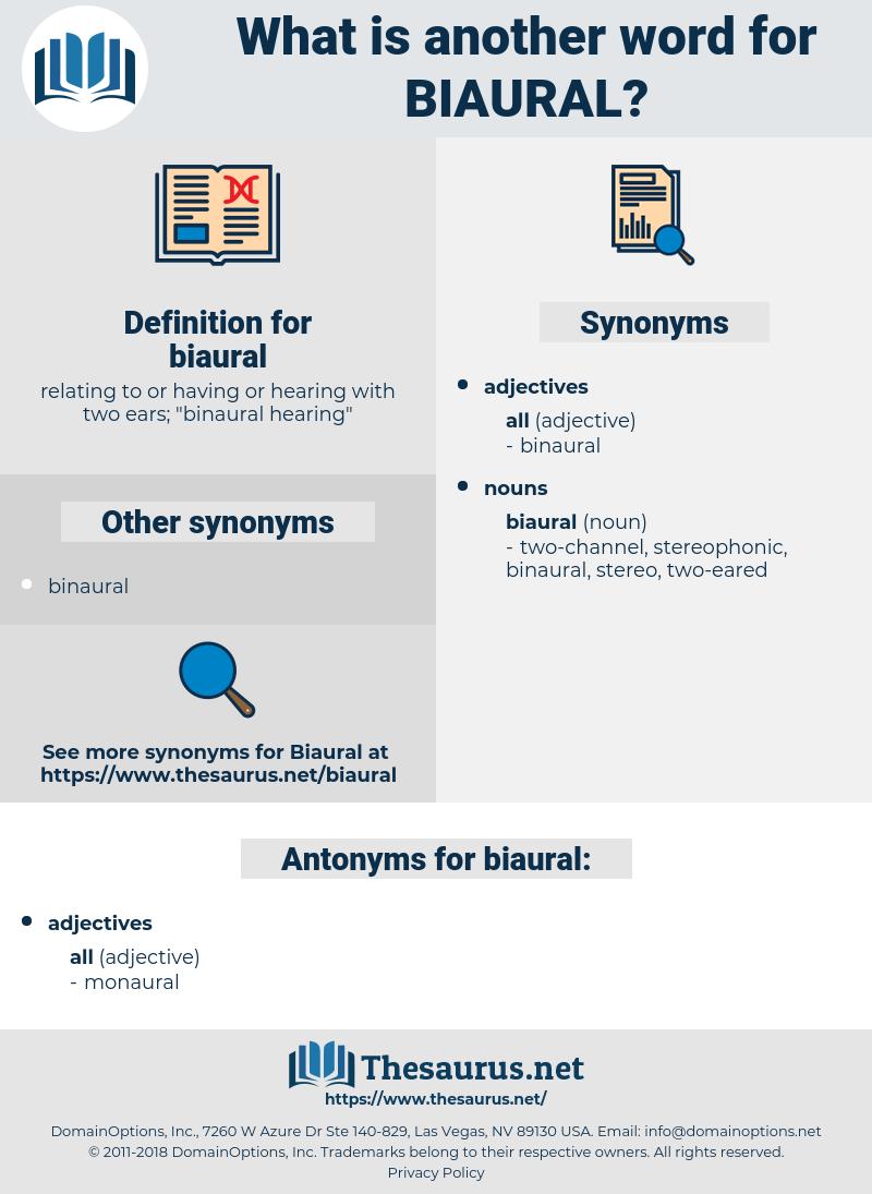 biaural, synonym biaural, another word for biaural, words like biaural, thesaurus biaural