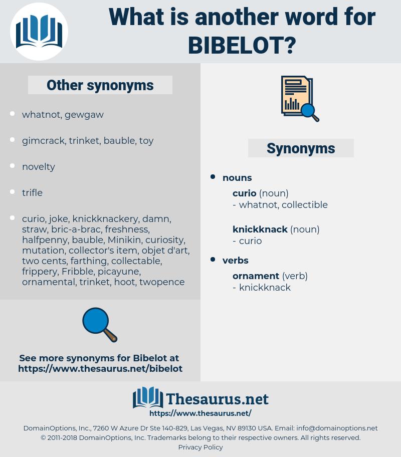 Bibelot, synonym Bibelot, another word for Bibelot, words like Bibelot, thesaurus Bibelot