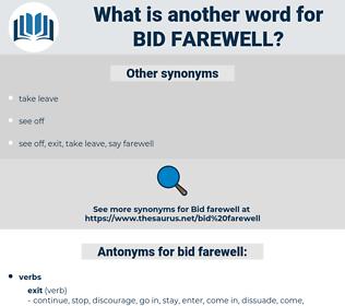bid farewell, synonym bid farewell, another word for bid farewell, words like bid farewell, thesaurus bid farewell