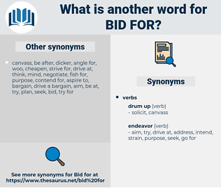 bid for, synonym bid for, another word for bid for, words like bid for, thesaurus bid for
