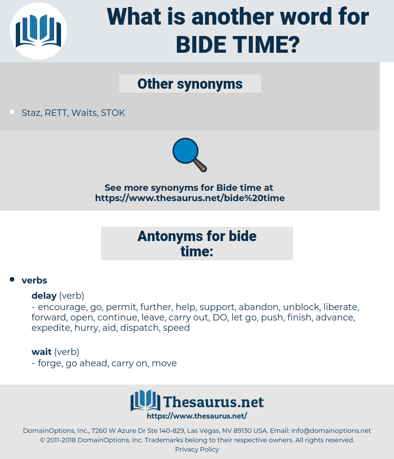 bide time, synonym bide time, another word for bide time, words like bide time, thesaurus bide time