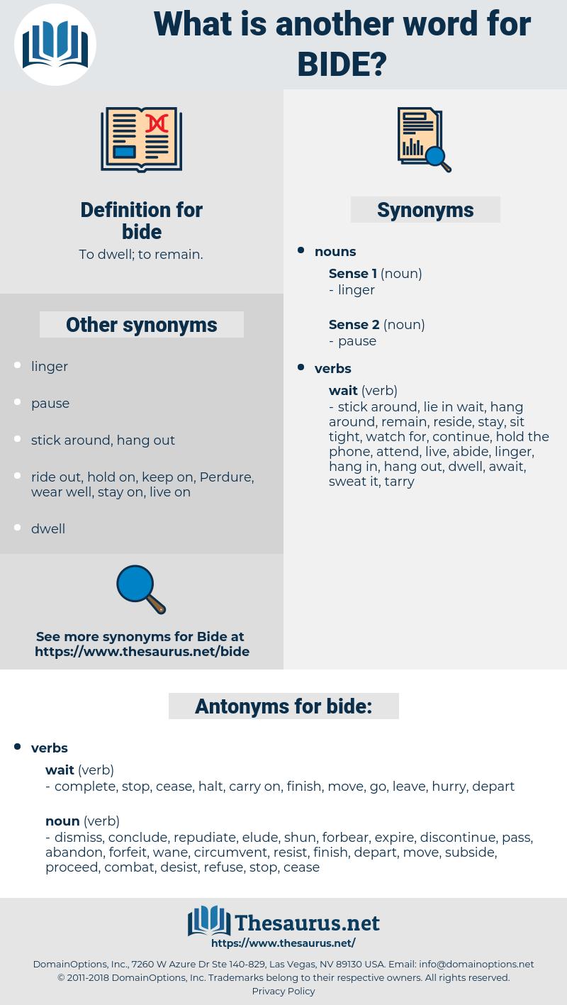 bide, synonym bide, another word for bide, words like bide, thesaurus bide