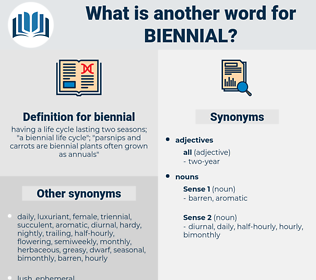 biennial, synonym biennial, another word for biennial, words like biennial, thesaurus biennial