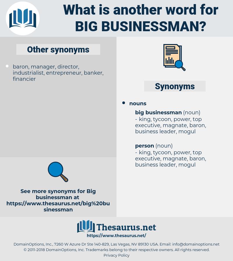 big businessman, synonym big businessman, another word for big businessman, words like big businessman, thesaurus big businessman