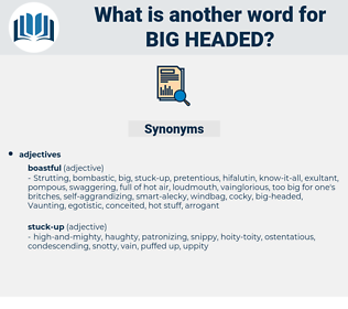big-headed, synonym big-headed, another word for big-headed, words like big-headed, thesaurus big-headed