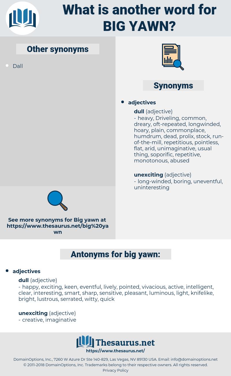 big yawn, synonym big yawn, another word for big yawn, words like big yawn, thesaurus big yawn