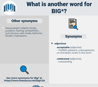 big, synonym big, another word for big, words like big, thesaurus big