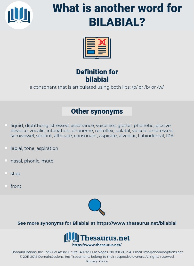 bilabial, synonym bilabial, another word for bilabial, words like bilabial, thesaurus bilabial