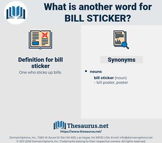 bill sticker, synonym bill sticker, another word for bill sticker, words like bill sticker, thesaurus bill sticker