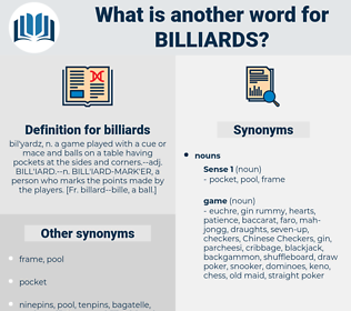 billiards, synonym billiards, another word for billiards, words like billiards, thesaurus billiards