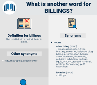 billings, synonym billings, another word for billings, words like billings, thesaurus billings