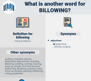 billowing, synonym billowing, another word for billowing, words like billowing, thesaurus billowing