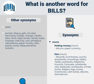 bills, synonym bills, another word for bills, words like bills, thesaurus bills