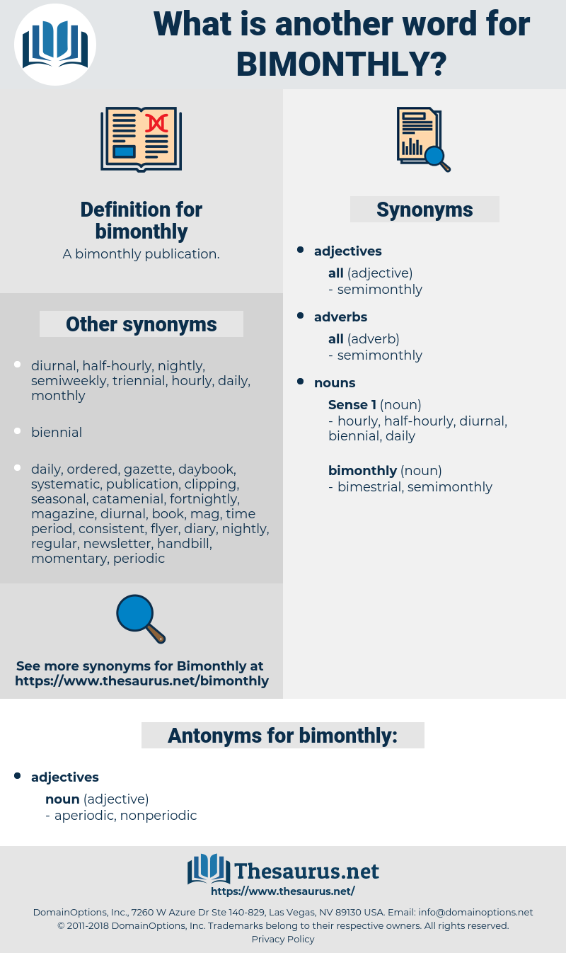 bimonthly, synonym bimonthly, another word for bimonthly, words like bimonthly, thesaurus bimonthly