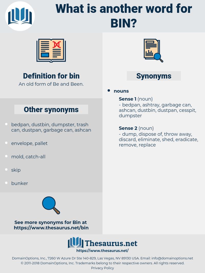 bin, synonym bin, another word for bin, words like bin, thesaurus bin