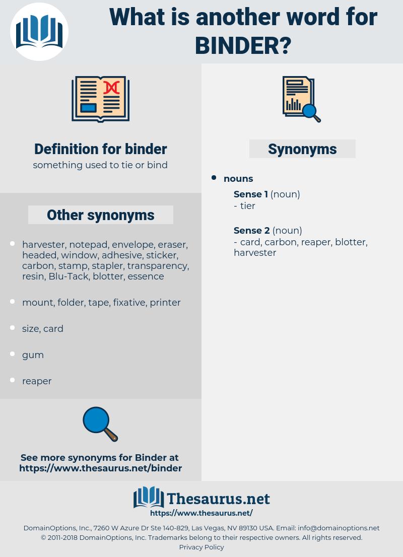 binder, synonym binder, another word for binder, words like binder, thesaurus binder