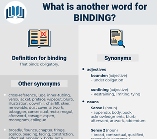 binding, synonym binding, another word for binding, words like binding, thesaurus binding