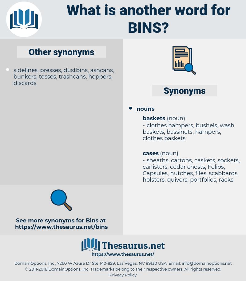 bins, synonym bins, another word for bins, words like bins, thesaurus bins