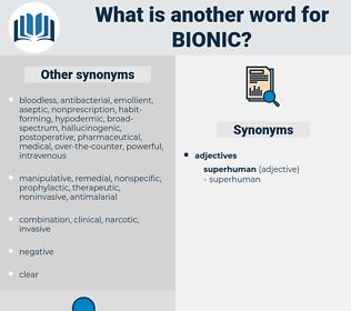 bionic, synonym bionic, another word for bionic, words like bionic, thesaurus bionic