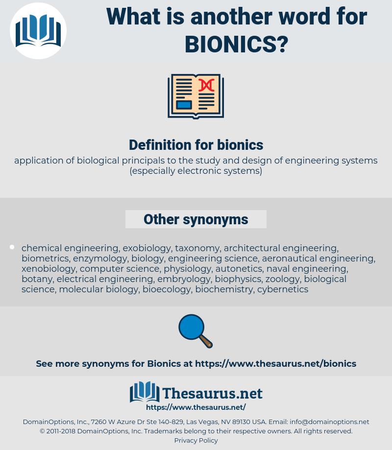 bionics, synonym bionics, another word for bionics, words like bionics, thesaurus bionics