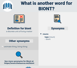 biont, synonym biont, another word for biont, words like biont, thesaurus biont