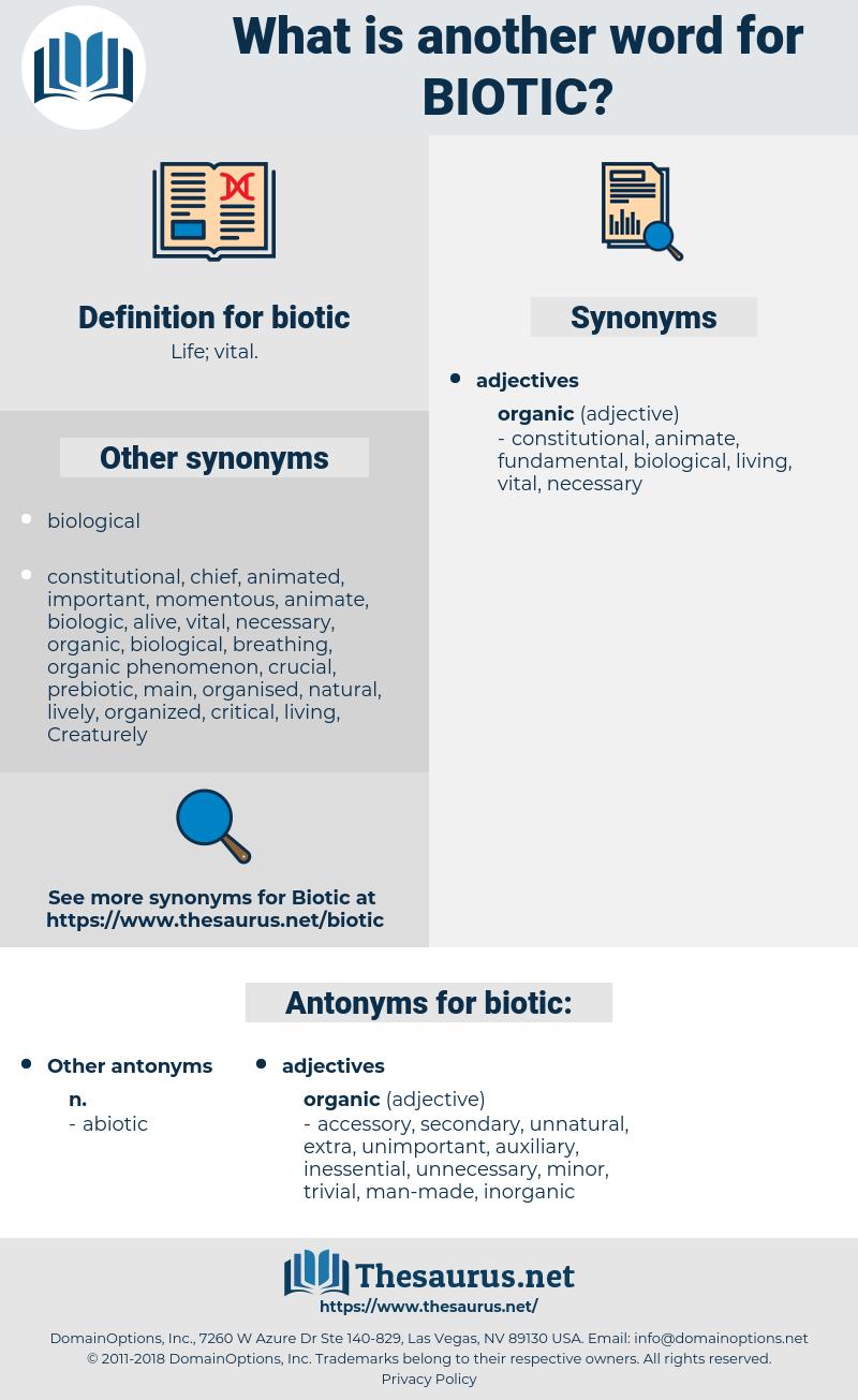 biotic, synonym biotic, another word for biotic, words like biotic, thesaurus biotic
