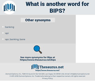 BIPS, synonym BIPS, another word for BIPS, words like BIPS, thesaurus BIPS