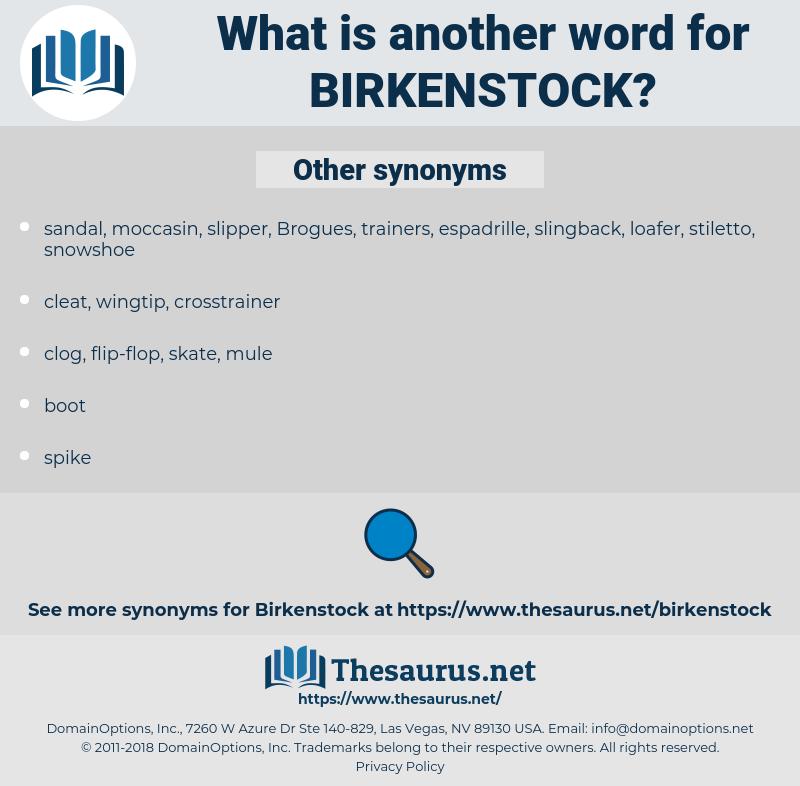 Birkenstock, synonym Birkenstock, another word for Birkenstock, words like Birkenstock, thesaurus Birkenstock