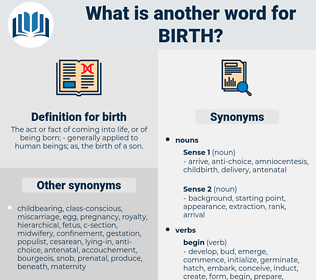 birth, synonym birth, another word for birth, words like birth, thesaurus birth