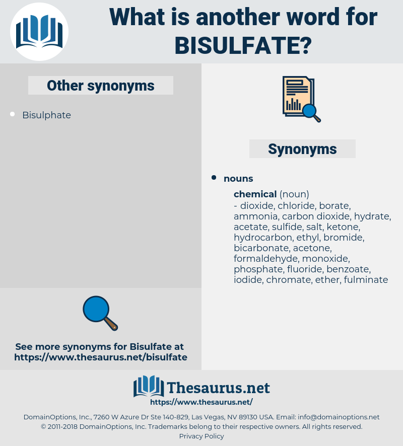 bisulfate, synonym bisulfate, another word for bisulfate, words like bisulfate, thesaurus bisulfate